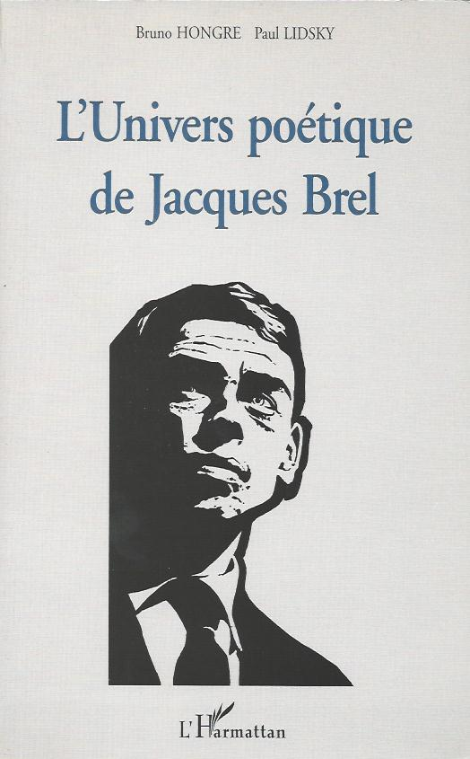L'univers poétique de Jacques Brel